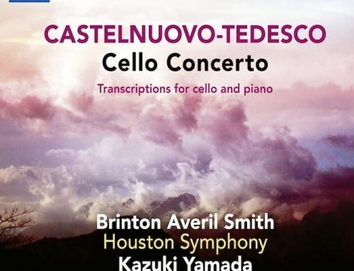 Castelnuovo-Tedesco Cello Concerto Revival — by Brinton Averil Smith